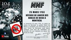 Nouvelle-France : défense de jeter des boules de neige