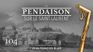 Pendaison sur le Saint-Laurent en Nouvelle-France