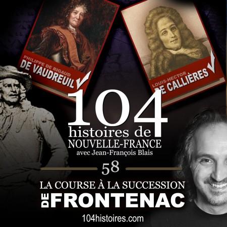 058 - La course à la succession de Frontenac